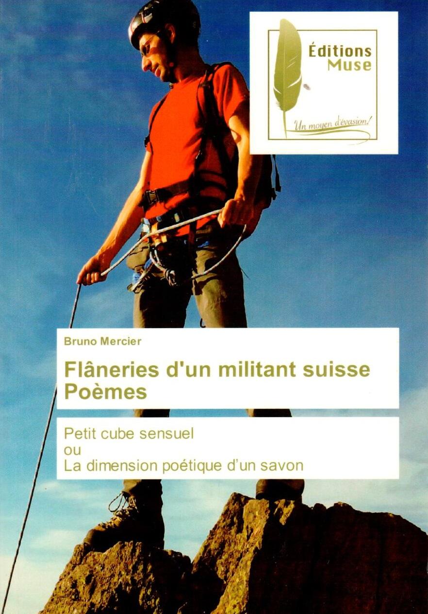 Flâneries d'un militant suisse