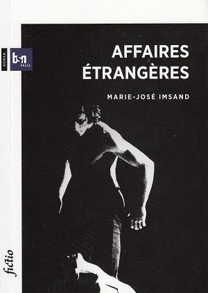 Versus, Jean-Marie Félix, Marcel Imsand intime et Affaires étrangères