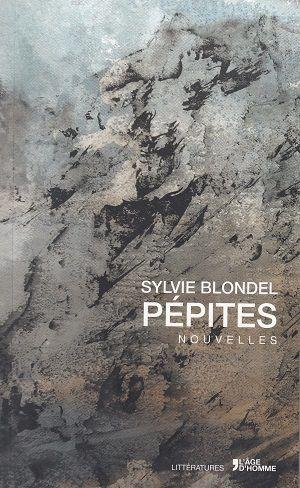les pépites de Sylvie Blondel